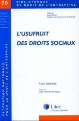 Dernières parutions dans Bibliothèque de droit de l'entreprise, L'usufruit des droits sociaux