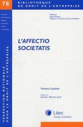Dernières parutions dans Bibliothèque de droit de l'entreprise, L'affectio societatis