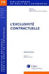 Dernières parutions dans Bibliothèque de droit de l'entreprise, L'exclusivité contractuelle