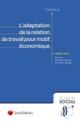 Dernières parutions dans Planète social Thèses, L'adaptation de la relation de travail pour motif économique