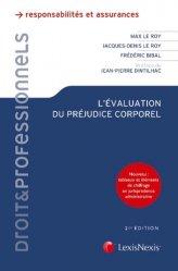 Dernières parutions dans Droit & Professionnels, L'évaluation du préjudice corporel. Principes, expertises, indemnités, 21e édition