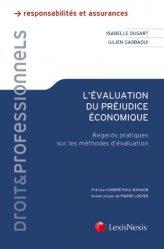 Dernières parutions dans Droit & Professionnels, L'évaluation du préjudice économique. Regards pratiques sur les méthodes d'évaluation