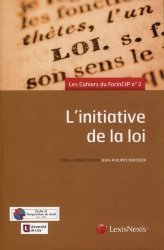 Dernières parutions sur Sciences politiques, L'initiative de la loi