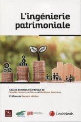 Dernières parutions sur Autres ouvrages de droit des affaires, L'ingénierie patrimoniale