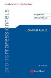 Dernières parutions sur Droit de l'urbanisme, L'ouvrage public