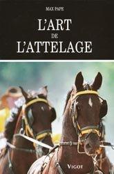 Souvent acheté avec Manuel d'équitation Camargue, le L'art de l'attelage