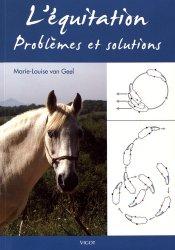 Nouvelle édition L'équitation : problèmes et solutions