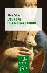 Dernières parutions dans Que sais-je ?, L'Europe de la Renaissance