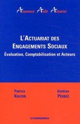 Dernières parutions dans Assurance Audit Actuariat, L'actuariat des engagements sociaux. Evaluation, comptabilisation et acteurs