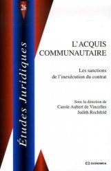 Dernières parutions dans Etudes juridiques, L'acquis communautaire. Les sanctions de l'inexécution du contrat