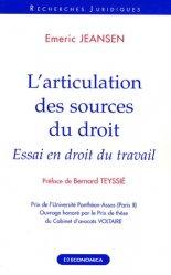 Dernières parutions dans Recherches Juridiques, L'articulation des sources du droit. Essai en droit du travail
