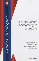 Dernières parutions dans Etudes juridiques, L'efficacité économique en droit