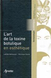 Souvent acheté avec Lasers et lampes Pratiques cliniques, le L'art de la toxine botulique en esthétique