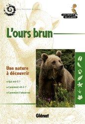Dernières parutions dans Les carnets de la Huppe, L'ours brun