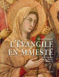Dernières parutions sur Art sacré, L'Evangile en majesté. Jésus et Marie sous le regard de Duccio (Sienne, 1311)