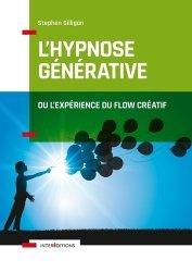 Dernières parutions sur Hypnothérapie - Relaxation, L'hypnose générative