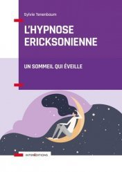 Dernières parutions sur Hypnothérapie - Relaxation, L'hypnose ericksonienne