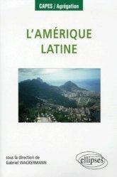 Dernières parutions dans Capes / Agrégation, L'Amérique latine