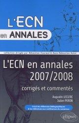 Souvent acheté avec Questions à réponses fermées du major, le L'ECN en annales 2007/2008 corrigés et commentés