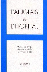 Souvent acheté avec L'Anglais en IFSI, le L'anglais à l'hôpital