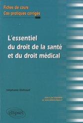 Souvent acheté avec Droit et hospitalisation psychiatrique sous contrainte, le L'essentiel du droit de la santé et du droit médical