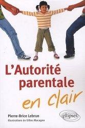 Dernières parutions dans En clair, L'Autorité parentale en clair