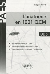 Souvent acheté avec Initiation à la connaissance du médicament UE6, le L'anatomie en 1001 QCM  UE5