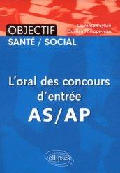Souvent acheté avec La culture sanitaire et sociale en 500 QCM, le L'oral des concours d'entrée en AS-AP