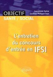 Dernières parutions sur Epreuve orale, L'entretien du concours d'entrée en IFSI