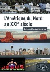 Dernières parutions sur Amériques, L'Amérique du Nord au XXIe siècle
