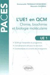 Souvent acheté avec Génétique et biotechnologie UE1, le L'UE 1 en QCM