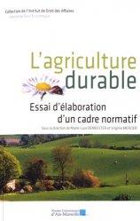 Dernières parutions dans Institut de droit des affaires, L'agriculture durable. Essai d'élaboration d'un cadre normatif