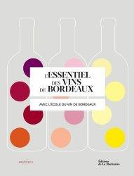 Souvent acheté avec La carte des vins de France, le L'essentiel des vins de Bordeaux