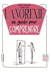 Dernières parutions sur Anorexie - Boulimie, L'anorexie, un guide pour comprendre