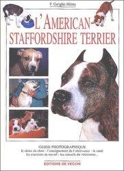 Dernières parutions dans Guide photographique, L'american staffordshire terrier