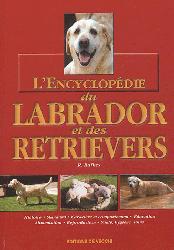 Souvent acheté avec Le setter anglais, le L'encyclopédie du labrador et des retrievers