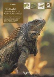 Souvent acheté avec L'élevage du python royal, le L'iguane