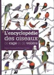 Souvent acheté avec Le bien-être des perruches et des perroquets, le L'encyclopédie des oiseaux de cage et de volière