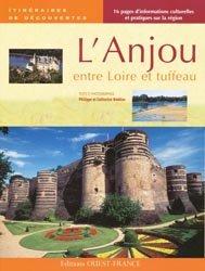 Souvent acheté avec Normandie sauvage, le L'Anjou entre Loire et tuffeau