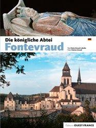 Dernières parutions dans Monographie patrimoine, L'abbaye de Fontevraud