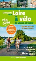 Dernières parutions dans Vélo Guide, L'intégrale de la Loire à vélo