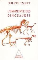 Souvent acheté avec Histoire pittoresque de la Paléontologie, le L'empreinte des dinosaures