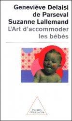 Dernières parutions sur Puériculture, L'art d'accommoder les bébés