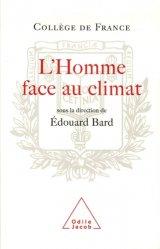 Dernières parutions dans Travaux du Collège de France, L'Homme face au climat