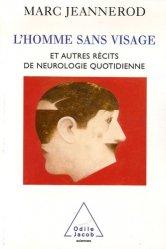 Souvent acheté avec Accidents vasculaires cérébraux, le L'homme sans visage et autres récits de neurologie quotidienne