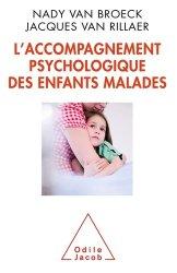 Souvent acheté avec De la maltraitance à la bientraitance, le L'accompagnement psychologique des enfants malades