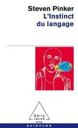 Dernières parutions dans Poches Sciences, L'Instinct du langage