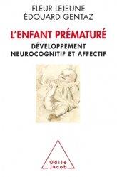 Dernières parutions dans Médecine et société, L'Enfant prématuré