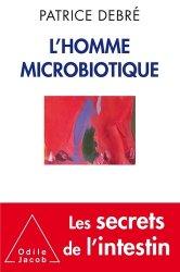 Dernières parutions dans Sciences et histoire, L'Homme microbiotique