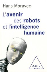 Souvent acheté avec L'avenir des robots et l'intelligence humaine, le L'avenir des robots et l'intelligence humaine